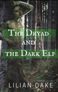 The Dryad and the Dark Elf